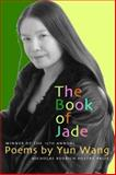 The Book of Jade, Yun Wang, 1586540238