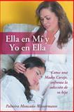 Ella en Mí y Yo en Ella, Moncada-Wassermann Palmira, 1491870230