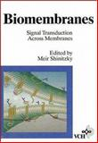 Biomembranes, Signal Transduction Across Membranes, , 3527300236
