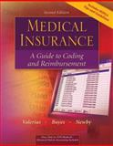 Medical Insurance : A Guide to Coding and Reimbursement, Valerius, Joanne and Newby, Cynthia, 0072950234