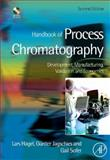 Handbook of Process Chromatography : Development, Manufacturing, Validation and Economics, Hagel, Lars and Sofer, Gail K., 0123740231