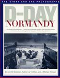 D-Day Normandy, Katherine V. Dillon, 1574880233