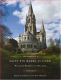 The High Victorian Cathedral of St Fin Barre, Cork : William Burges in Ireland, , 1846820235