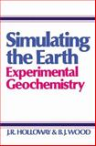 Simulating the Earth, J. R. Holloway and B. J. Wood, 0045520232