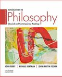 Introduction to Philosophy : Classical and Contemporary Readings, Perry, John and Bratman, Michael, 0190200235