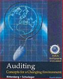 Auditing : Concepts for a Changing Environment with Idea Software, Rittenberg, Larry E. and Schwieger, Bradley J., 0324180233