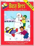 Busy Bees - Winter, Gayle Bittinger and Elizabeth McKinnon, 1570290237
