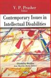 Contemporary Issues in Intellectual Disabilities, V. P. Prasher, 1616680237