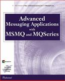 Advanced Messaging Applications with Msmq and Mqseries, Lewis, Rhys, 078972023X