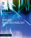 Applied Nanotechnology, Ramsden, Jeremy, 0815520239