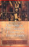 Exploring the History and Philosophy of Christian Education 9780825420238