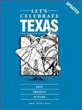 Let's Celebrate Texas, June H. Buhler and Patricia A. Moseley, 0937460230