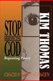 Stop Disrespecting God, Kim Thomas, 1465340238