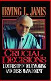Crucial Decisions, Irving L. Janis, 1476780234