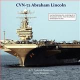 Cvn-72 Abraham Lincoln, U S Navy Aircraft Carrier, W. Frederick Zimmerman, 1934840238