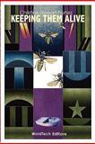 Keeping Them Alive, Christine Stewart-Nunez, 1936370239