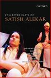 Collected Plays of Satish Alekar, Alekar, Satish, 0198060238