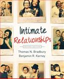 Intimate Relationships 2e, Bradbury, Thomas N. and Karney, Benjamin R., 0393920232