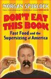 Don't Eat This Book, Morgan Spurlock, 0425210235