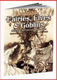 Rackham's Fairies, Elves and Goblins, Arthur Rackham, 0486460231