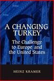 A Changing Turkey 9780815750239