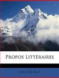 Propos Littéraires, Herve De Broc, 1148460233