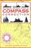 The Quick and Easy Guide to Compass Correction, George H. Reid, 1574090232