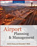 Airport Planning and Management, Young, Seth and Wells, Alexander T., 007175024X