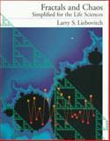 Fractals and Chaos Simplified for the Life Sciences, Liebovitch, Larry S., 0195120248