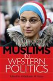 Muslims in Western Politics, , 0253220246