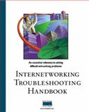 Internetworking Troubleshooting Handbook, Cisco Press Staff and Downes, Kevin, 1578700248