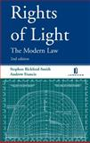 Rights of Light : The Modern Law, Bickford-Smith, S. and Francis, Andrew, 1846610249
