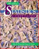 Statistics : A First Course, Freund, John E. and Simon, Gary A., 0130830240