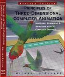 The Principles of Three-Dimensional Computer Animation : Modeling, Rendering and Animating with 3D Graphics, O'Rourke, Michael, 0393730247