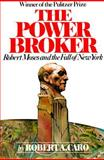 The Power Broker, Robert A. Caro, 0394720245