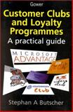 Customer Clubs and Loyalty Programmes 9780566080241