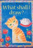 What Shall I Draw?, R. Gee and A. Barlow, 0746020244