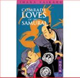 Comrade Loves of the Samurai and Songs of the Geishas, Ihara, Saikaku, 0804810249