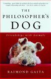 The Philosopher's Dog, Raimond Gaita, 0812970241