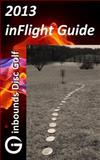 2013 InFlight Guide, Brian Rogers, 1484020243