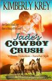 Jade's Cowboy Crush, Kimberly Krey, 1490410244
