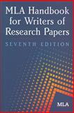 MLA Handbook for Writers of Research Papers, Gibaldi, Joseph and Modern Language Association of America Staff, 1603290249