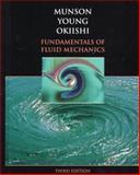Fundamentals of Fluid Mechanics, Munson, Bruce R. and Young, Donald F., 0471170240