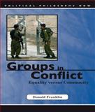 Groups in Conflict : Equality Versus Community, Franklin, Donald, 0708320244