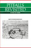 Pitfalls Revisited, Tucker, Paul M., 0931830249
