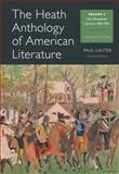The Heath Anthology of American Literature : Volume C, Lauter, Paul and Yarborough, Richard, 1133310249