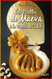 Les Recettes de Maeva à la Vanille de Tahiti, Maeva Shelton, Api Tahiti, 1492240249