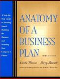 Anatomy of a Business Plan : A Step-by-Step Guide to Start Smart, Building the Business and Securing Your Company's Future, Pinson, Linda and Jinnett, Jerry A., 1574100246