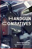 Handgun Combatives - 2nd Edition, Spaulding, Dave, 1608850242