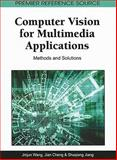 Computer Vision for Multimedia Applications : Methods and Solutions, Jinjun Wang, 160960024X